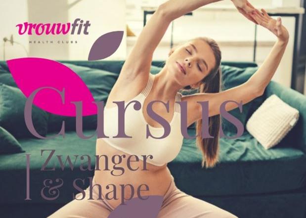 Zwanger en shape cursus